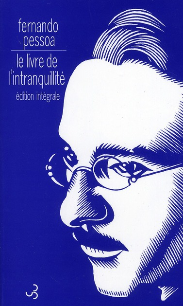 LIVRE DE L'INTRANQUILLITE (LE) NED PESSOA/LOURENCO BOURGOIS