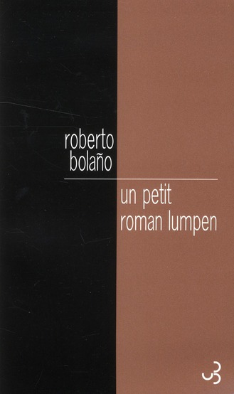 UN PETIT ROMAN LUMPEN