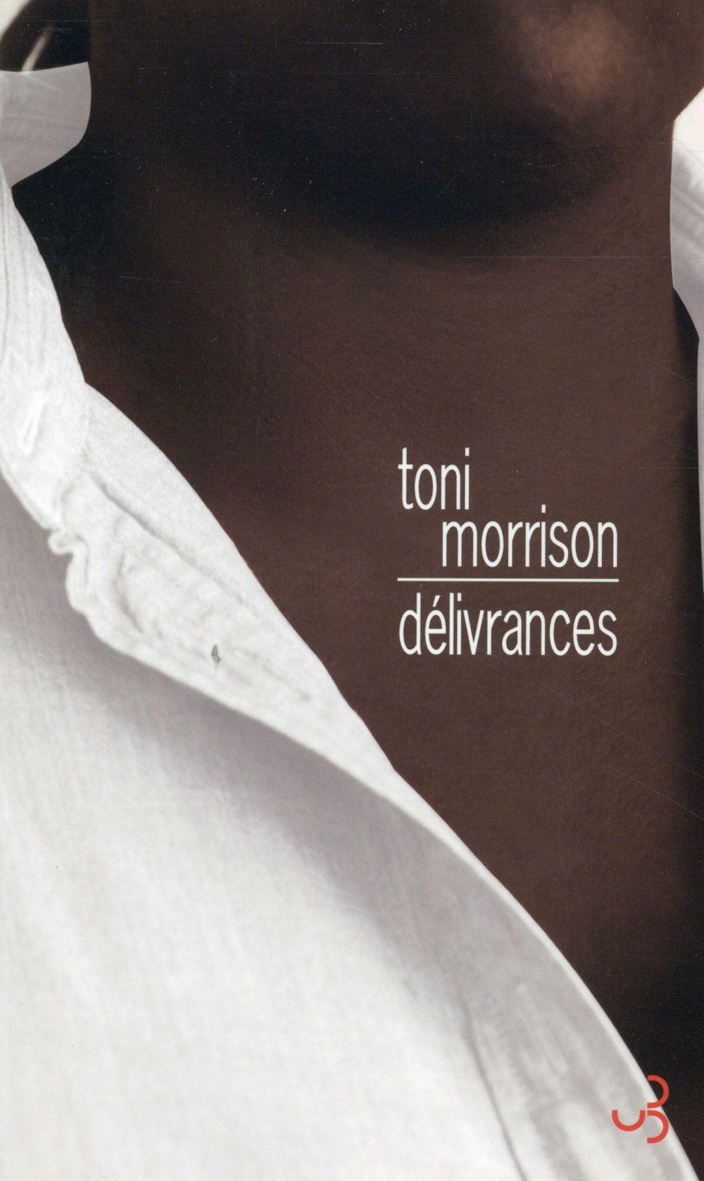 DELIVRANCES MORRISON TONI BOURGOIS