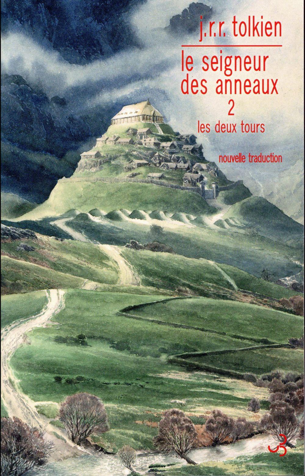 LE SEIGNEUR DES ANNEAUX T.2  -  LES DEUX TOURS Tolkien John Ronald Reuel Bourgois