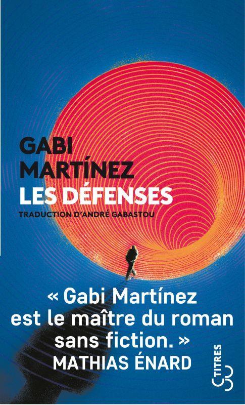 LES DEFENSES MARTINEZ, GABI BOURGOIS