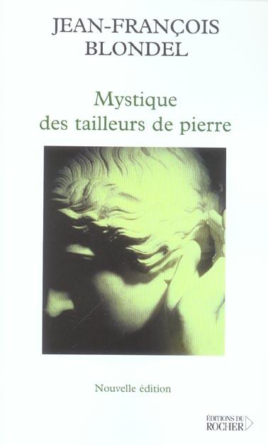 MYSTIQUE DES TAILLEURS DE PIERRE BLONDEL JEAN FRANCOIS DU ROCHER