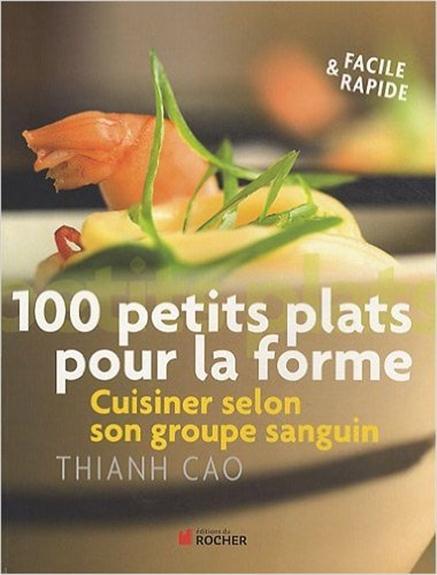 100 PETITS PLATS POUR LA FORME MAHUT/CAO/CARNET DU ROCHER