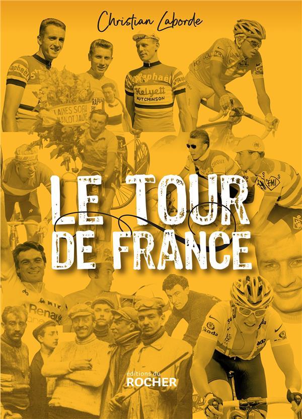 LABORDE CHRISTIAN - LE TOUR DE FRANCE - ABECEDAIRE EBAUBISSANT