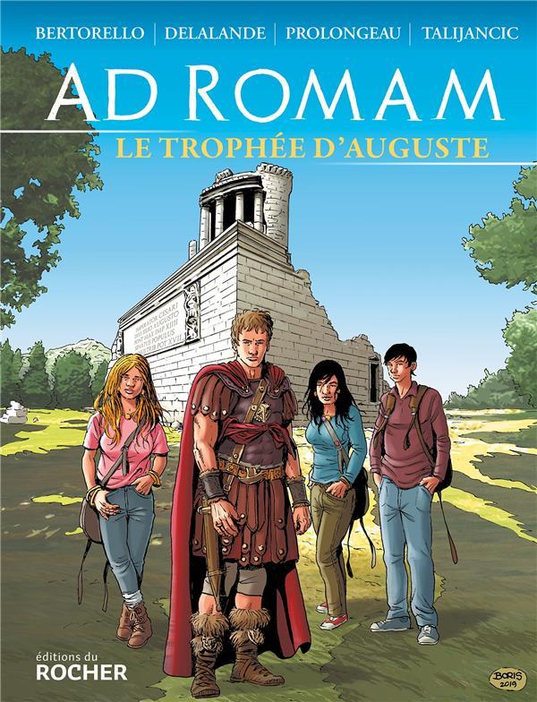 AD ROMAM  -  LE TROPHEE D'AUGUSTE
