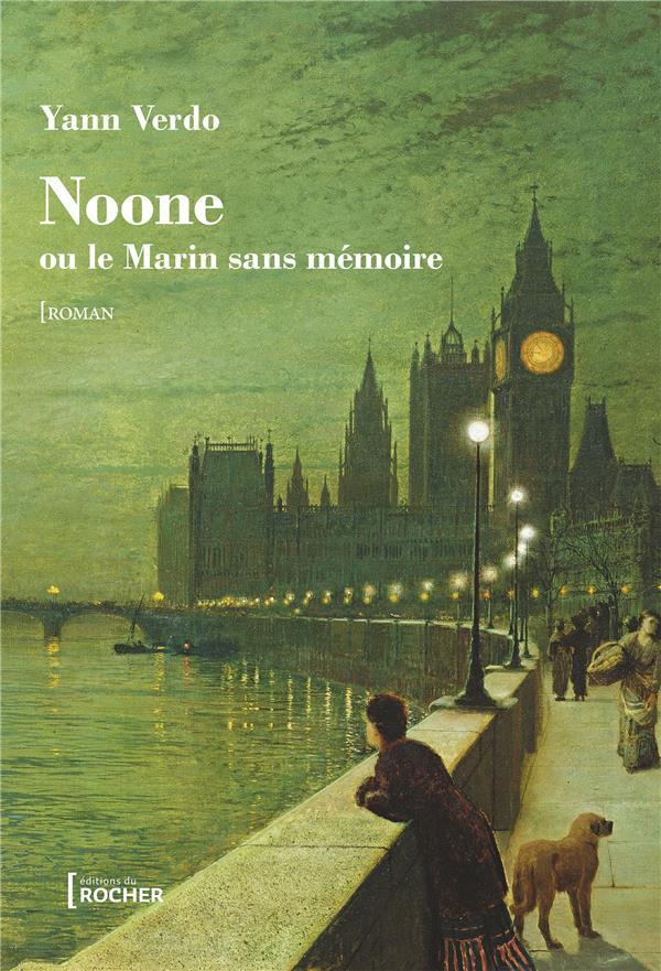 NOONE  -  OU LE MARIN SANS MEMOIRE VERDO YANN DU ROCHER