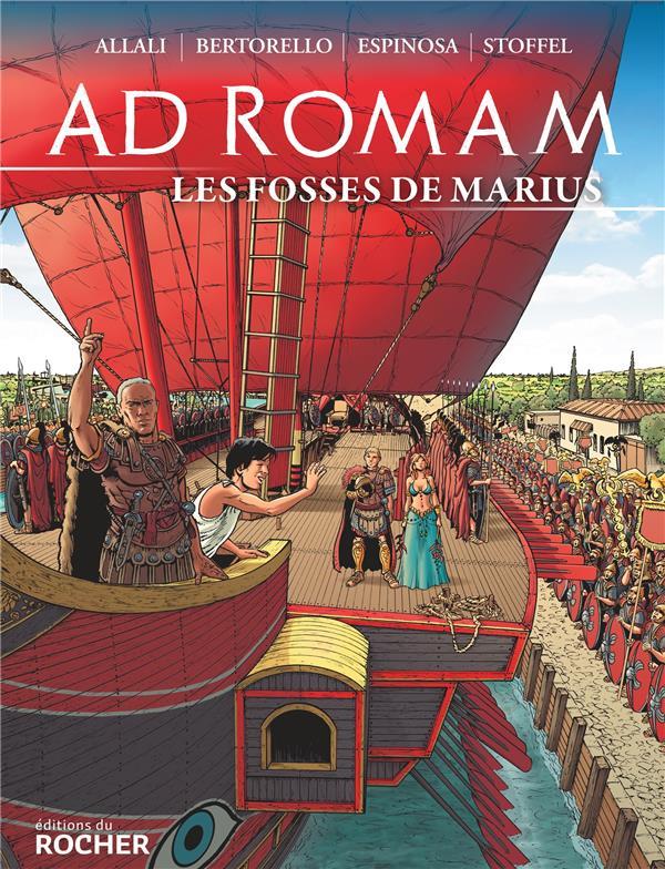 AD ROMAM     LES FOSSES DE MARIUS