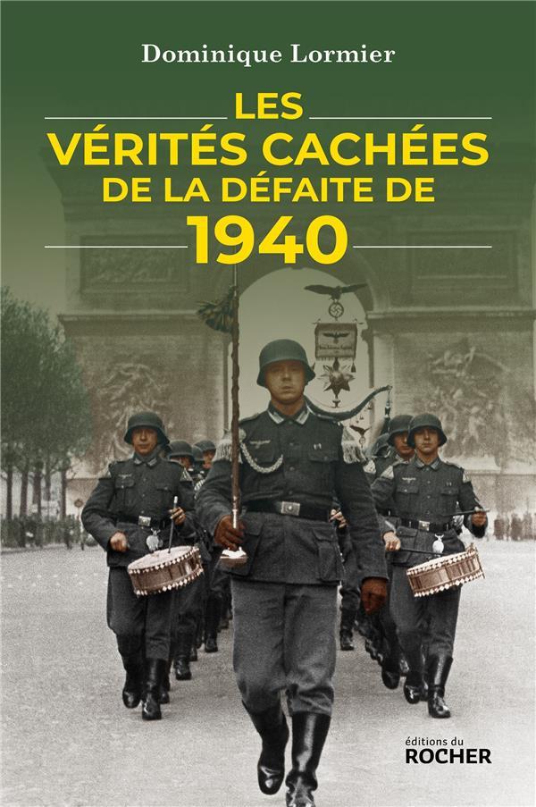 LES VERITES CACHEES DE LA DEFAITE DE 1940