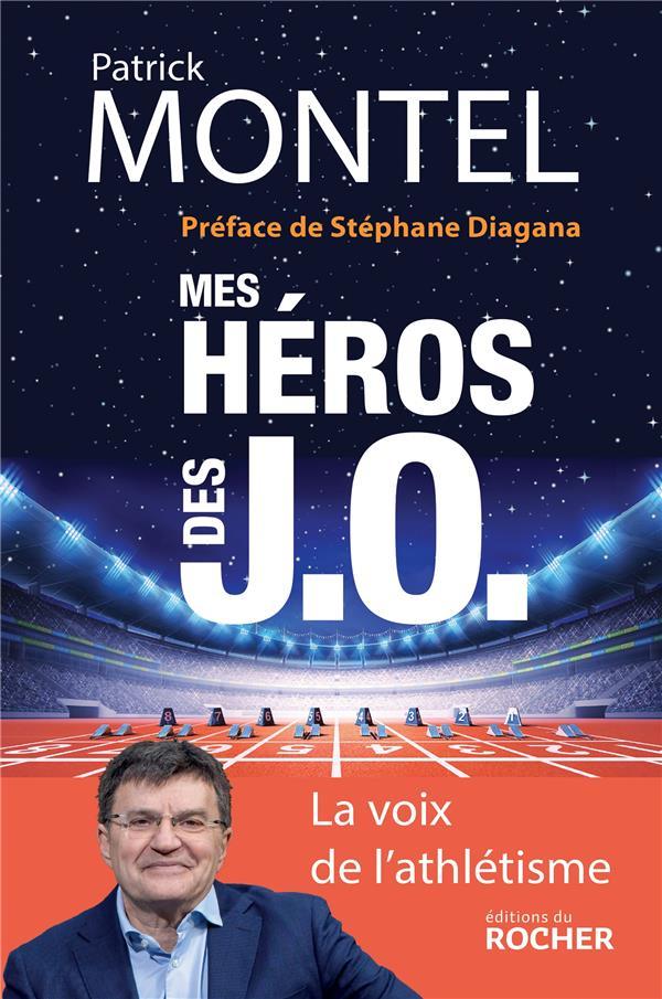 MES HEROS DES J.O. MONTEL/DIAGANA DU ROCHER