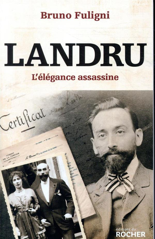 LANDRU - L'ELEGANCE ASSASSINE