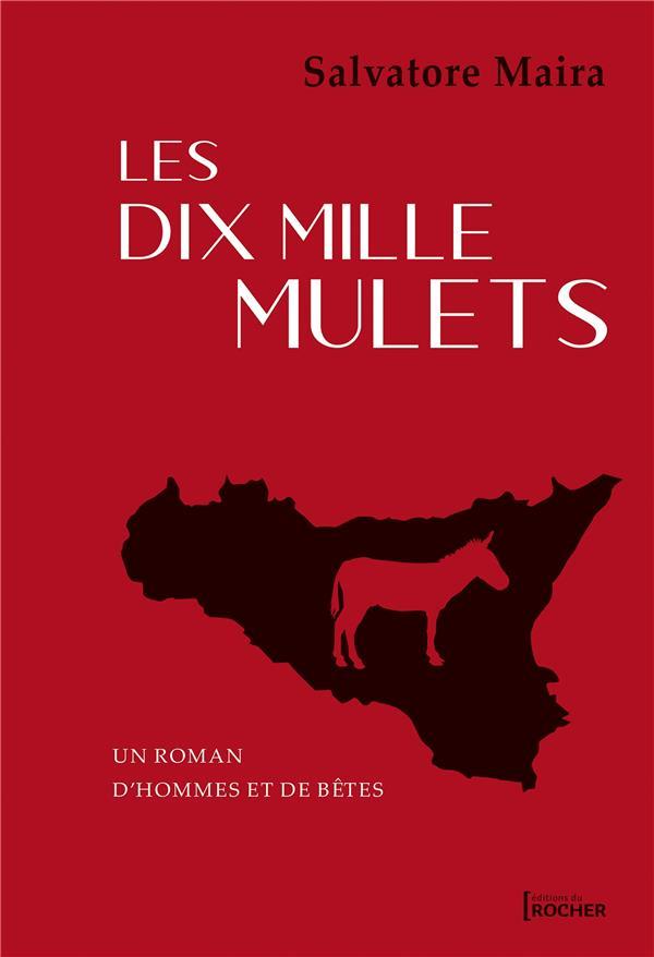 LES DIX MILLE MULETS