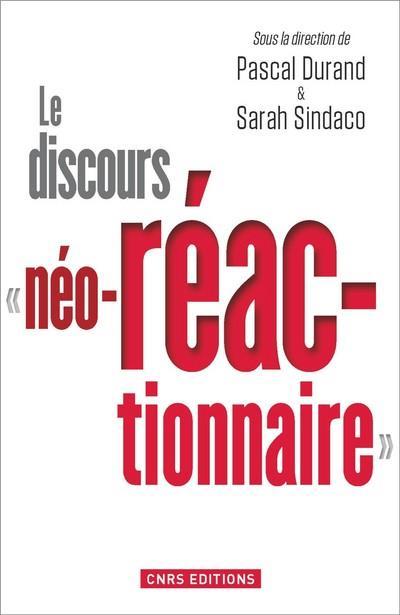 Le discours néo-réac-tionnaire