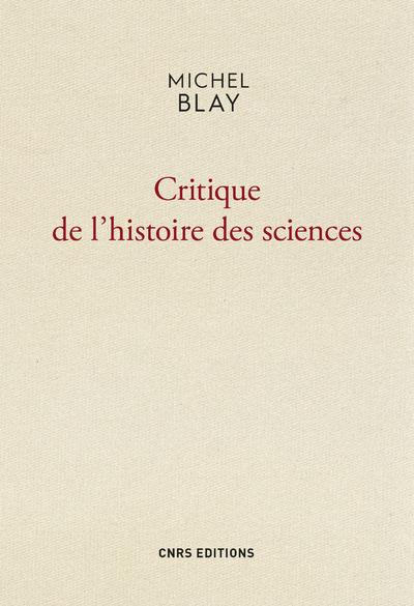 CRITIQUE DE L'HISTOIRE DES SCIENCES
