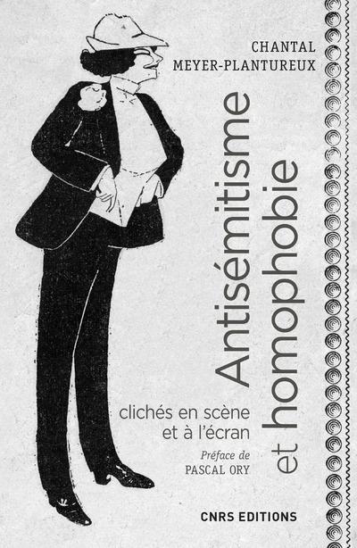 ANTISEMITISME ET HOMOPHOBIE. C MEYER-PLANTUREUX C. CNRS EDITIONS