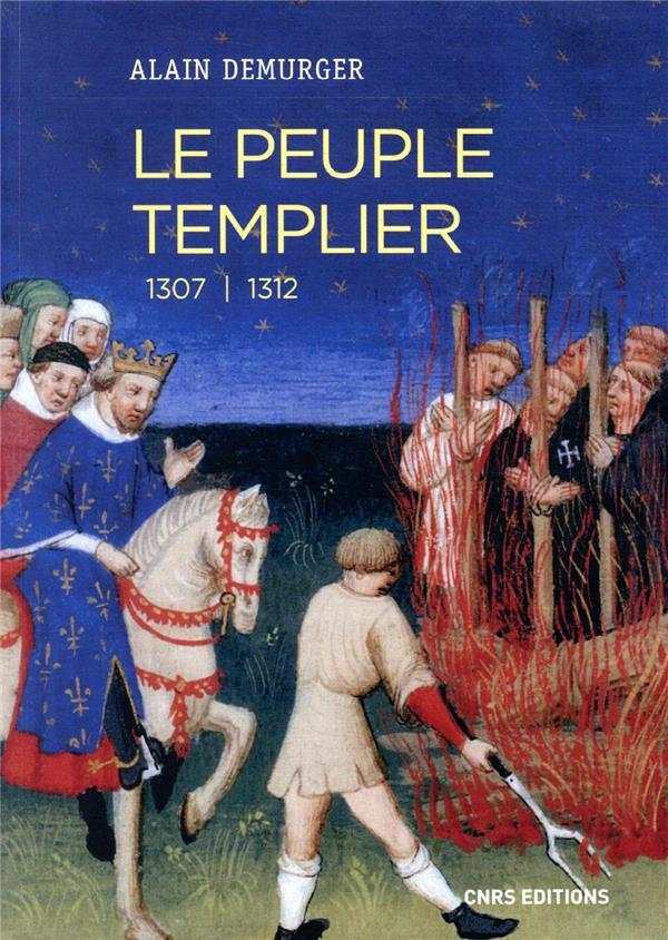 LE PEUPLE TEMPLIER  -  1307-1312