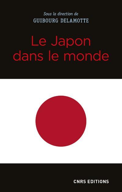LE JAPON DANS LE MONDE DELAMOTTE, GUIBOURG  CNRS
