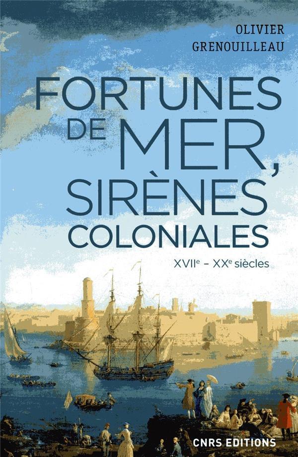FORTUNES DE MER, SIRENES COLONIALES