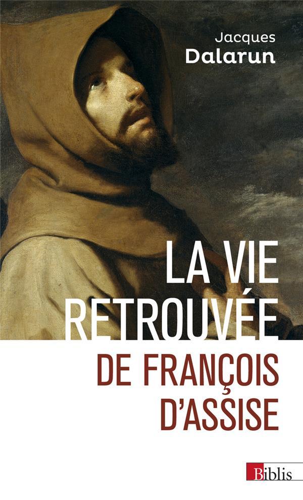LA VIE RETROUVEE DE FRANCOIS D'ASSISE