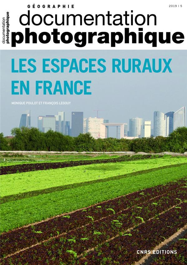 LES ESPACES RURAUX EN FRANCE - DOSSIER NUMERO 8131 - 2019 DOCUMENTATION PHOTOGRAPHIQUE