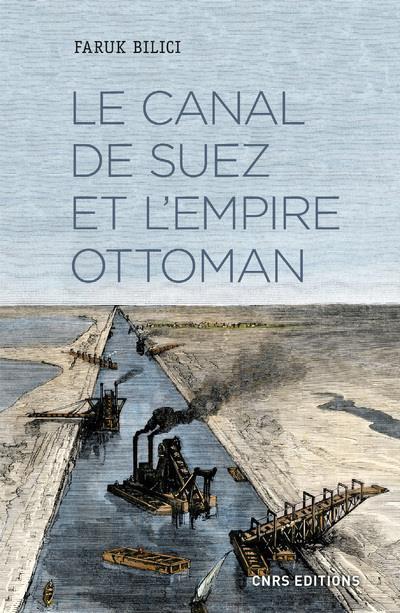 le canal de Suez et l'Empire ottoman  CNRS