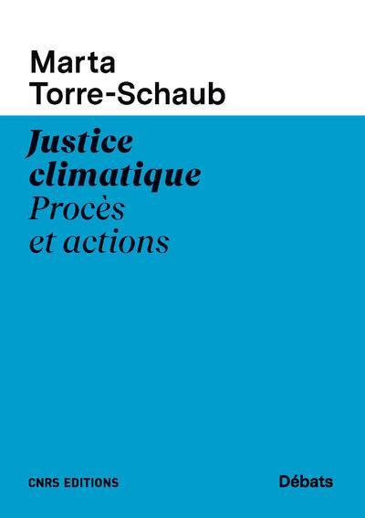 JUSTICE CLIMATIQUE  -  PROCES ET ACTIONS