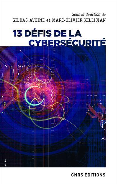 13 DEFIS DE LA CYBERSECURITE