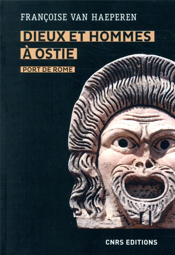 DIEUX ET HOMMES A OSTIE, PORT DE ROME