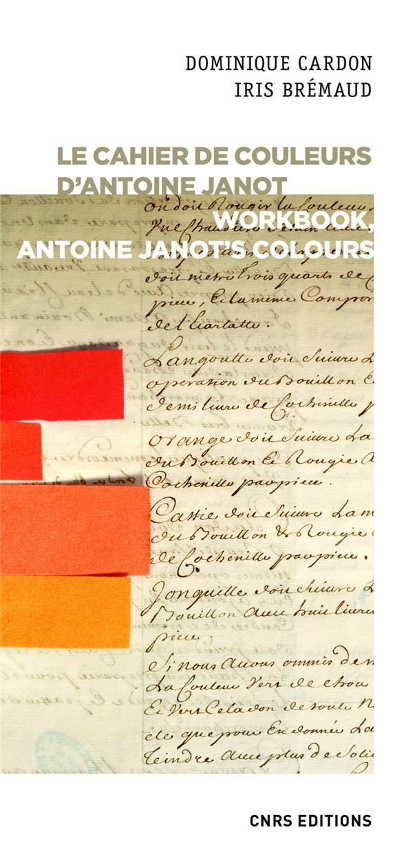 LE CAHIER DE COULEURS D'ANTOINE JANOT