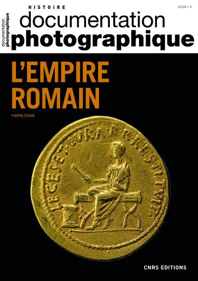 DOCUMENTATION PHOTOGRAPHIQUE N.8136     L'EMPIRE ROMAIN