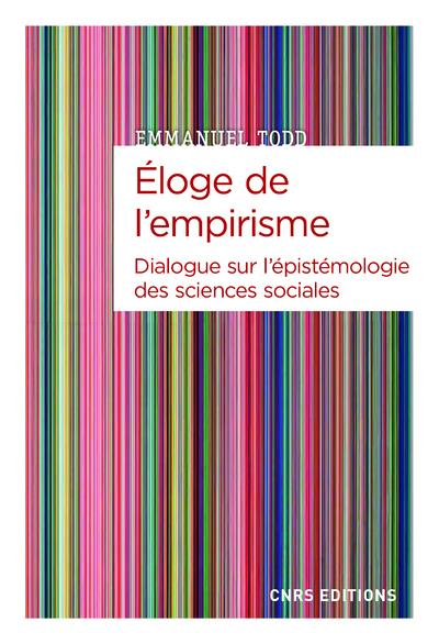 ELOGE DE L'EMPIRISME  -  DIALOGUE SUR L'EPISTEMIOLOGIE DES SCIENCES SOCIALES