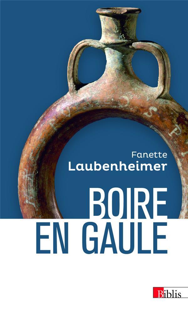 BOIRE EN GAULE LAUBENHEIMER, FANETTE CNRS