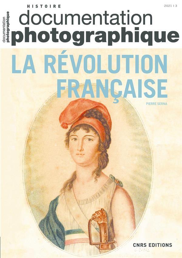 DOCUMENTATION PHOTOGRAPHIQUE N.8141  -  LA REVOLUTION FRANCAISE