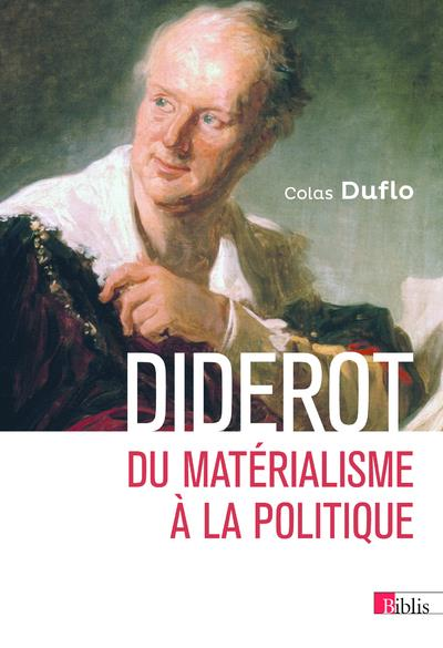 DIDEROT  -  DU MATERIALISME A LA POLITIQUE