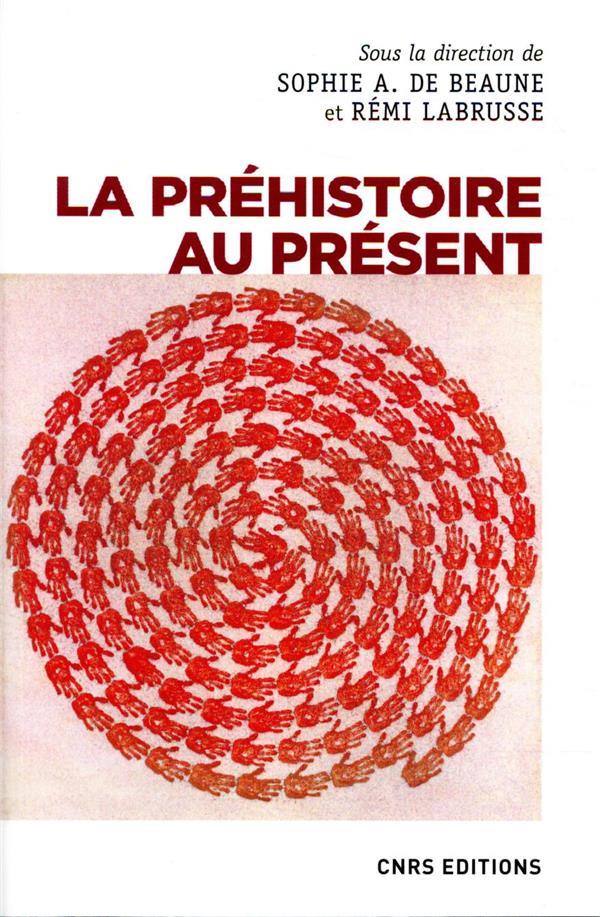 LA PREHISTOIRE AU PRESENT
