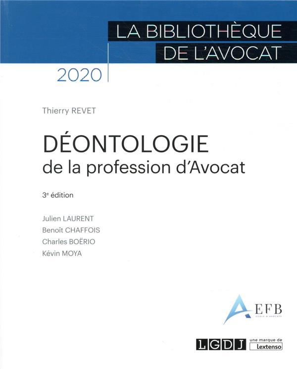 DEONTOLOGIE DE LA PROFESSION D'AVOCAT (EDITION 2020)