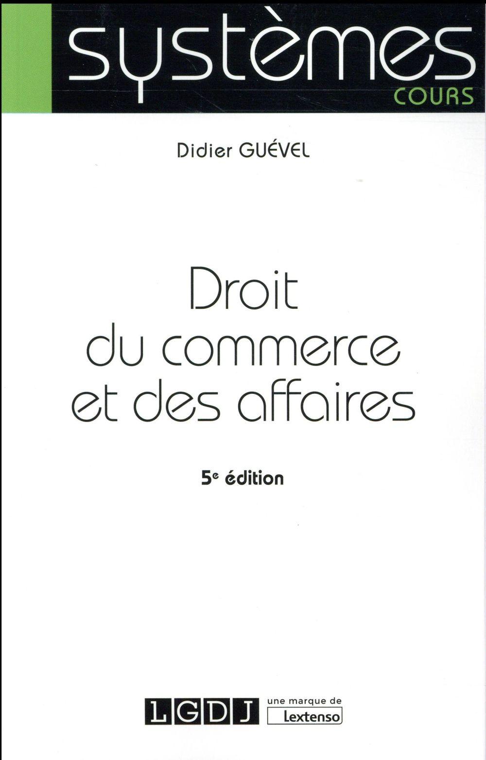 DROIT DU COMMERCE ET DES AFFAIRES (5E EDITION)