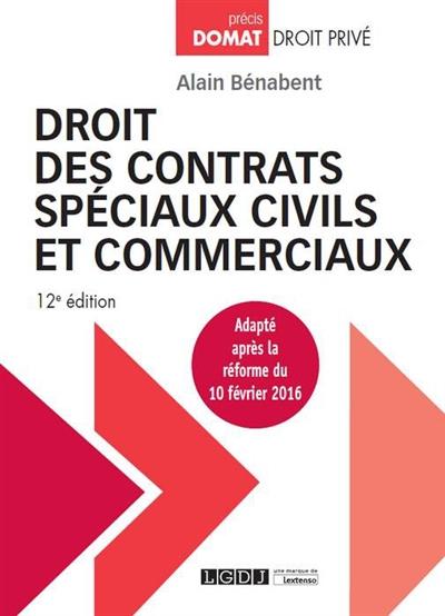 DROIT DES CONTRATS SPECIAUX CIVILS ET COMMERCIAUX 12EME EDITION