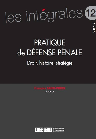 PRATIQUE DE DEFENSE PENALE  DR