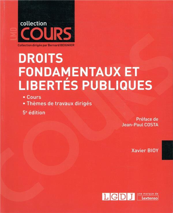 DROITS FONDAMENTAUX ET LIBERTES PUBLIQUES (5E EDITION)