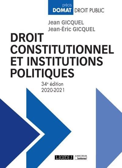 DROIT CONSTITUTIONNEL ET INSTITUTIONS POLITIQUES (EDITION 20202021)
