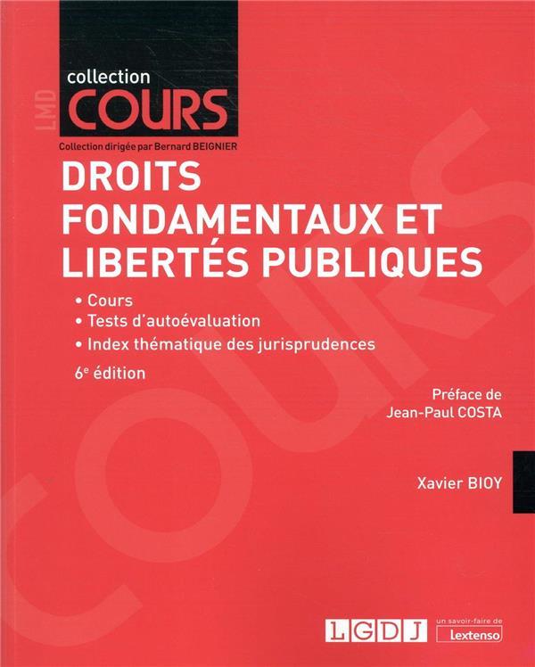 DROITS FONDAMENTAUX ET LIBERTES PUBLIQUES (6E EDITION)