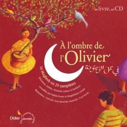 A L'OMBRE DE L'OLIVIER LERASLE MAGDELEINE DIDIER