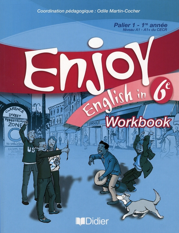 ENJOY ENGLISH IN  -  6EME  -  WORKBOOK (EDITION 2006)