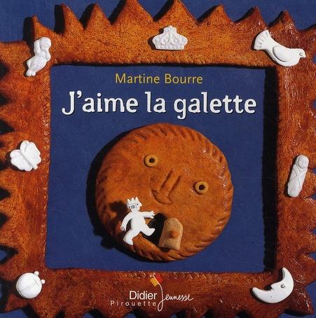 J'AIME LA GALETTE BOURRE-M DIDIER