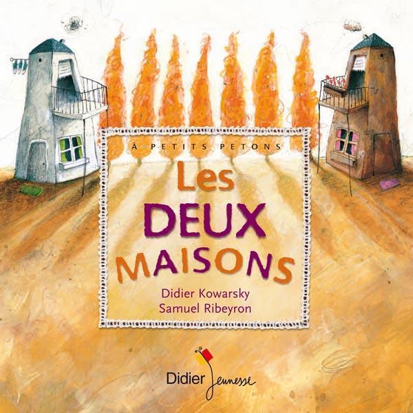 LES DEUX MAISONS D-KOWARSKY+S.RIBEYRO DIDIER