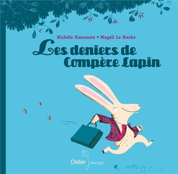 LES DENIERS DE COMPERE LAPIN