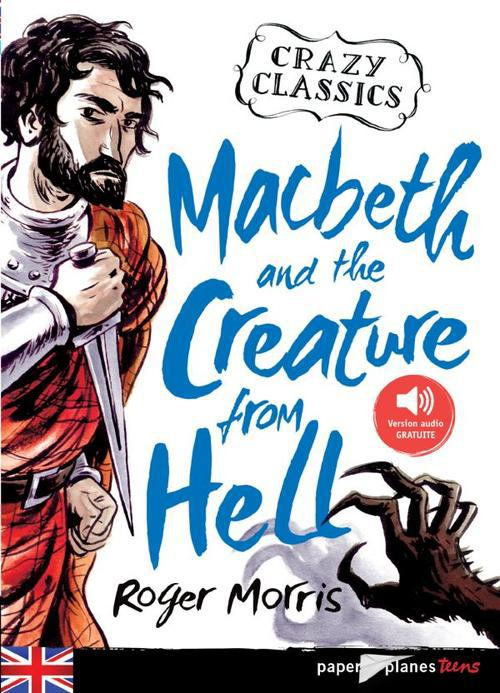 MACBETH AND THE CREATURE FROM HELL MORRIS/COOK Didier