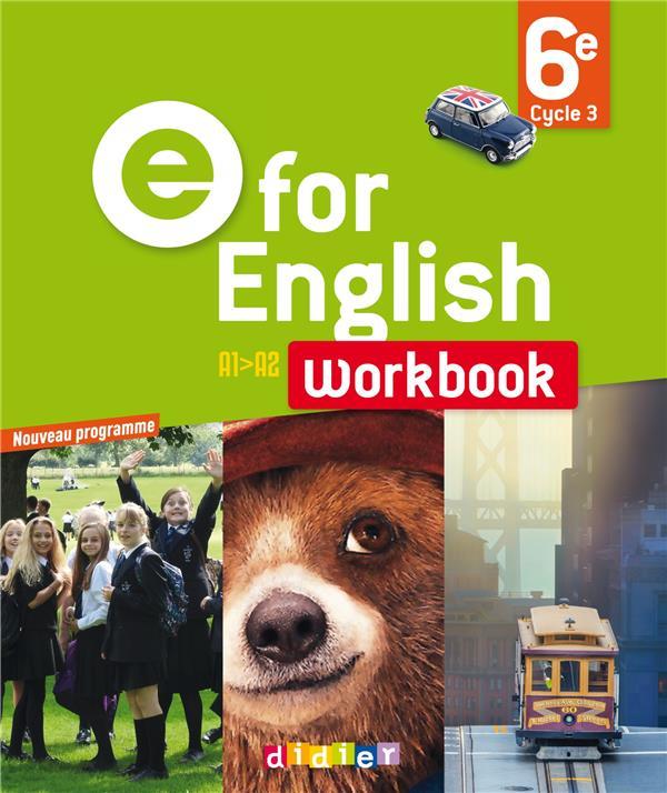 - E FOR ENGLISH 6E - WORKBOOK - VERSION PAPIER