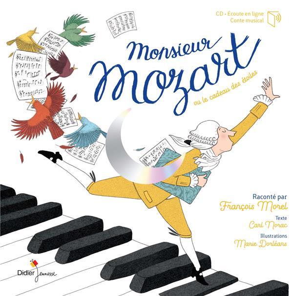 MONSIEUR MOZART NORAC/DORLEANS DIDIER