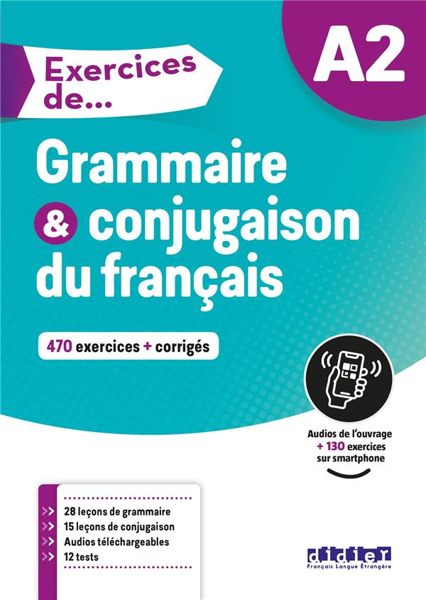 EXERCICES DE GRAMMAIRE et CONJUGAISON DU FRANCAIS  -  A2